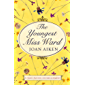 The Youngest Miss Ward: A Jane Austen Sequel (English Edition)