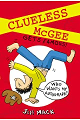 Clueless McGee Gets Famous Kindle Edition