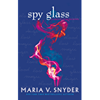Spy Glass (The Glass Series, Book 3) (The Chronicles Of Ixia Series 6)