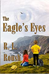 The Eagle's Eyes Kindle Edition