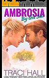 Ambrosia by the Sea — A Contemporary Romance Series