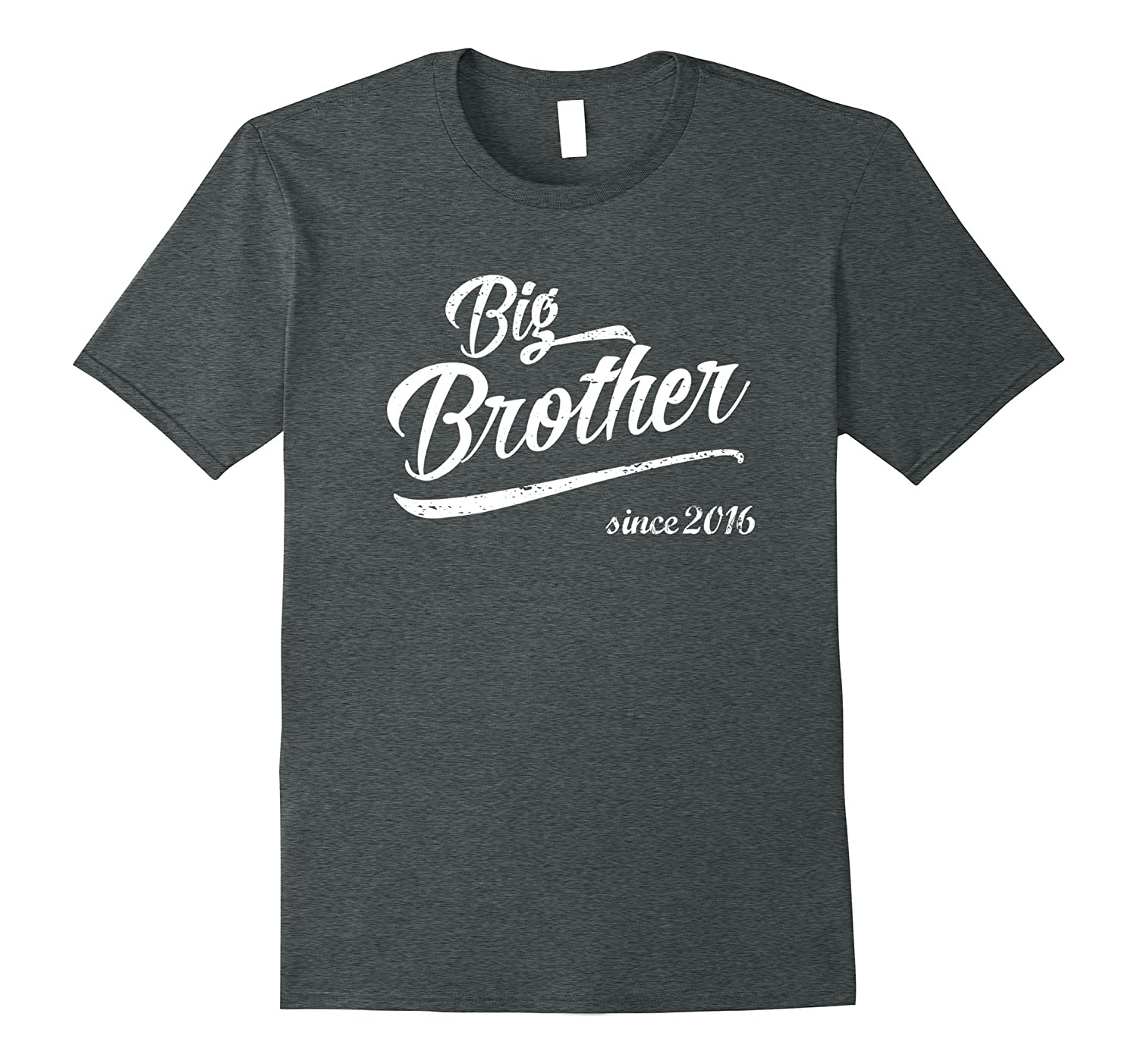 Big Brother Since 2016 T-Shirt Best Kids Ever Day Mom Dad