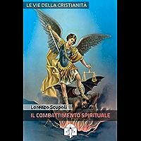 Il Combattimento Spirituale (I doni della Chiesa)