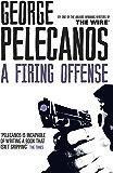 A Firing Offense (Nick Stefanos Book 1)