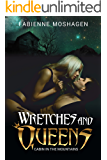 Wretches and Queens - Cabin in the mountains: A femdom erotica story