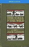 The Call of the Wild (Dream Classics)