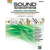 Sound Innovations for Concert Band -- Ensemble Development for Intermediate Concert Band: Trombone 1