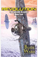 Revolution (The Lazarus Alliance Book 4) Kindle Edition