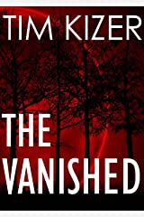 The Vanished: A chilling psychological thriller with a brilliant twist Kindle Edition