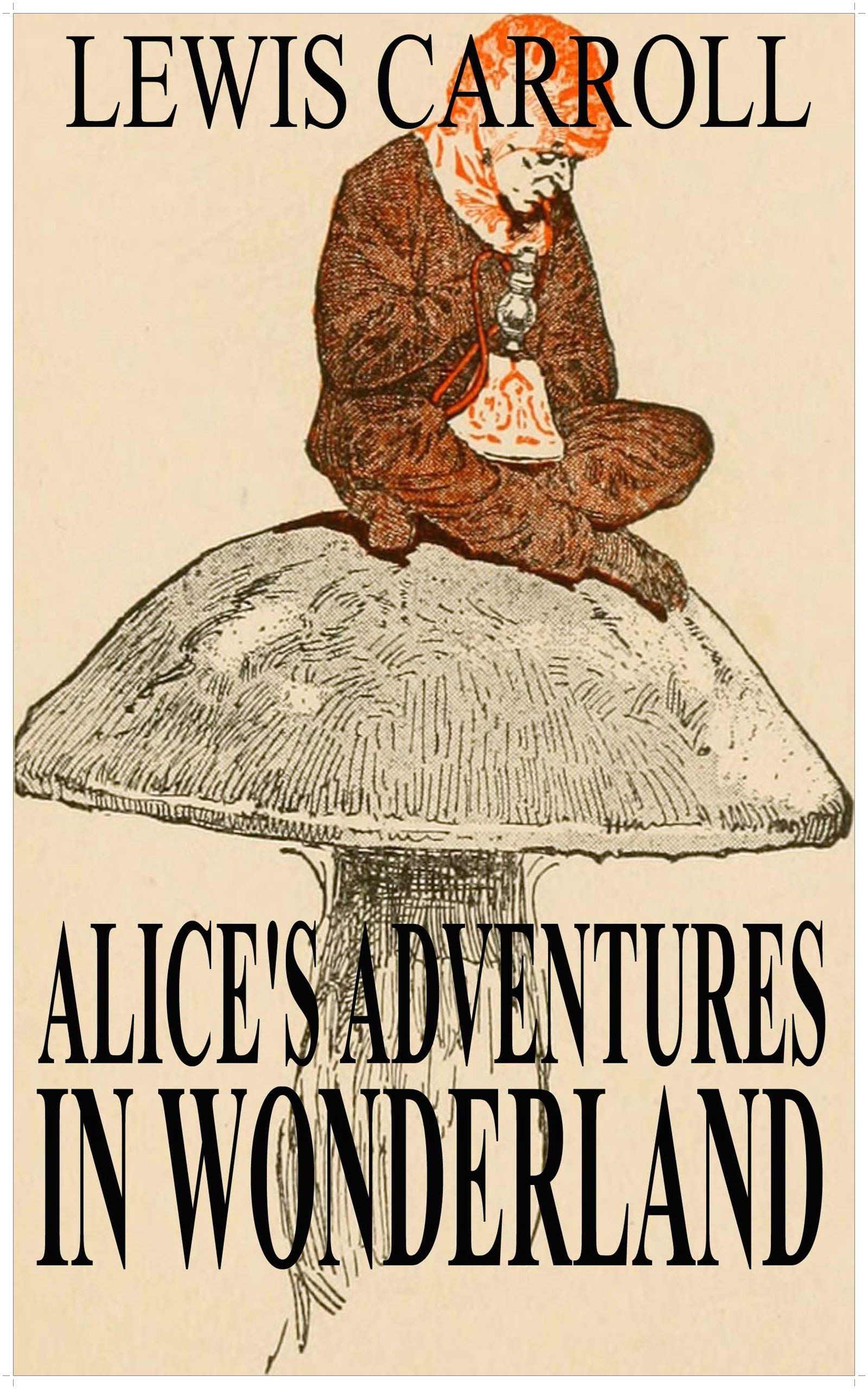 Alice in Wonderland by Lewis Carroll (Illustrated) por Lewis Carroll