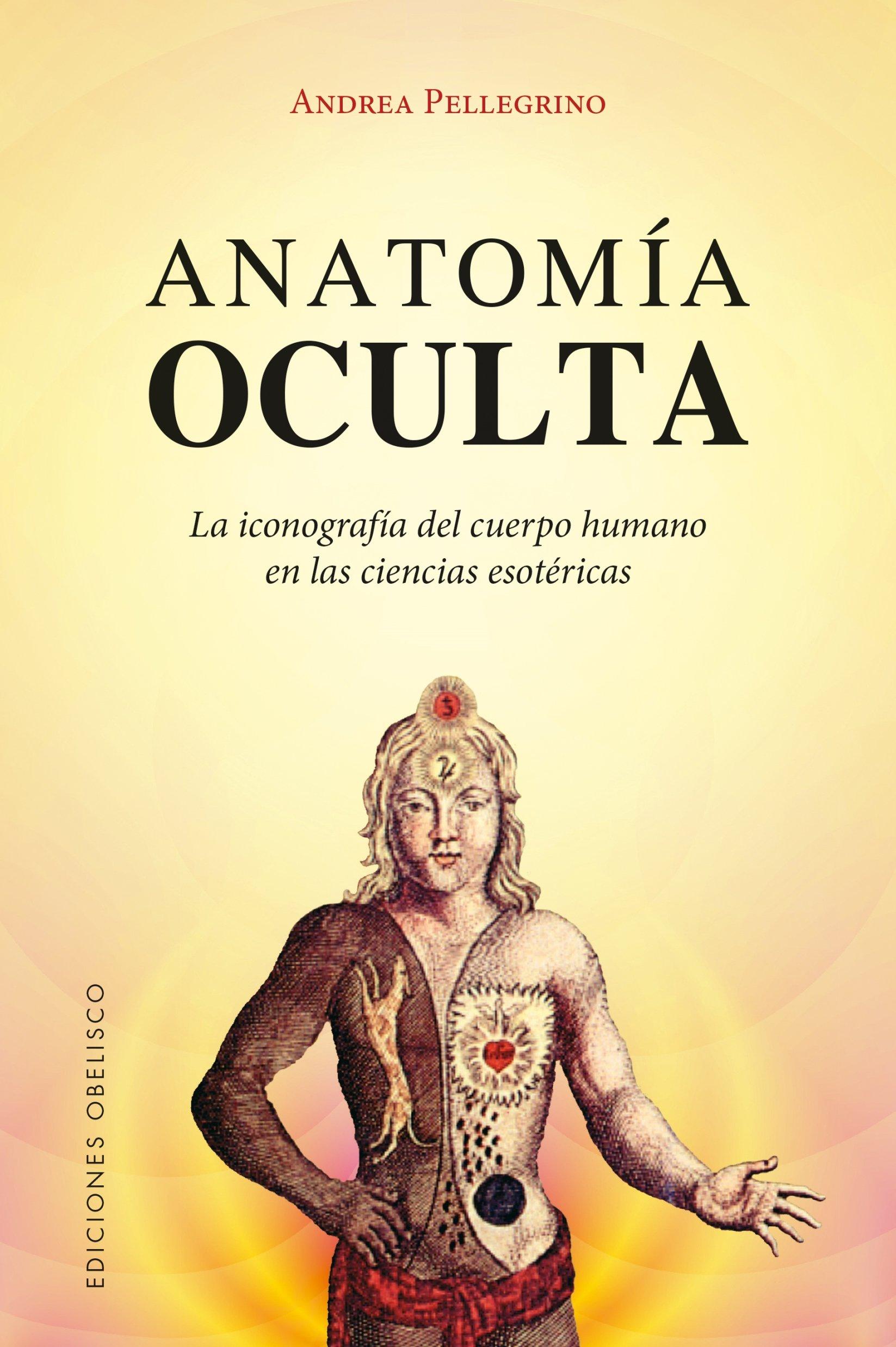 Anatomía Oculta (MAGIA Y OCULTISMO): Amazon.es: PELLEGRINO