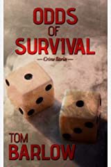 Odds of Survival: Crime stories Kindle Edition