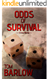 Odds of Survival: Crime stories