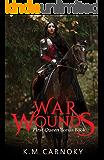 War Wounds: A 'The First Queen' Bonus Chapter