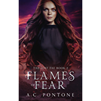 Flames of Fear (The Lost Fae Book 2) (English Edition)