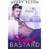 Royal Bastard (Instantly Royal Book 1)