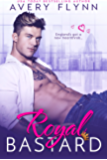 Royal Bastard (Instantly Royal Book 1)