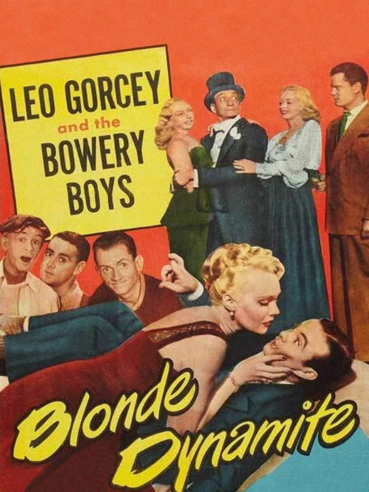 Blonde Dynamite - Leo Gorcey & The Bowery Boys