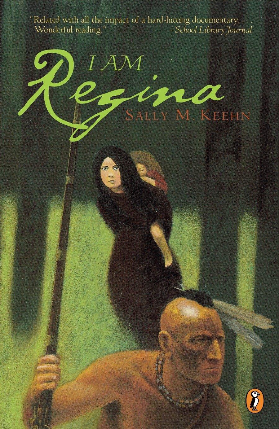 I Am Regina By Sally M Keehn