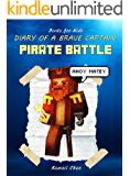 Books for Kids: Diary of a Brave Captain: Pirate Battle