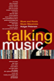 Talking Music 2: Blues and Roots/Music Mavericks (English Edition)