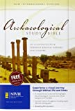Archaeological Study Bible: An Illustrated Walk Through Biblical History and Culture (Bible Niv)