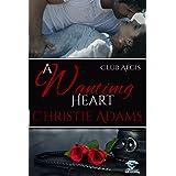 A Wanting Heart (Club Aegis Book 2)