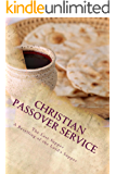 Christian Passover Service: A Retelling of the Last Supper