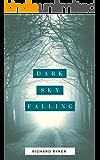 Dark Sky Falling