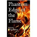 Phantom: Edge of the Flame: Kristine Goodfellow