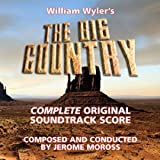 THE BIG COUNTRY COMPLETE ORIGINAL SOUNDTRACK SCORE