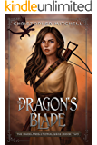 The Dragon's Blade: An Epic Fantasy Adventure (The Magelands Eternal Siege Book 2)