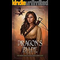 The Dragon's Blade: An Epic Fantasy Adventure (The Magelands Eternal Siege Book 2)