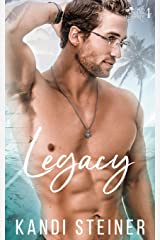 Legacy: A New Adult/College Romance (Palm South University) (Volume 4)