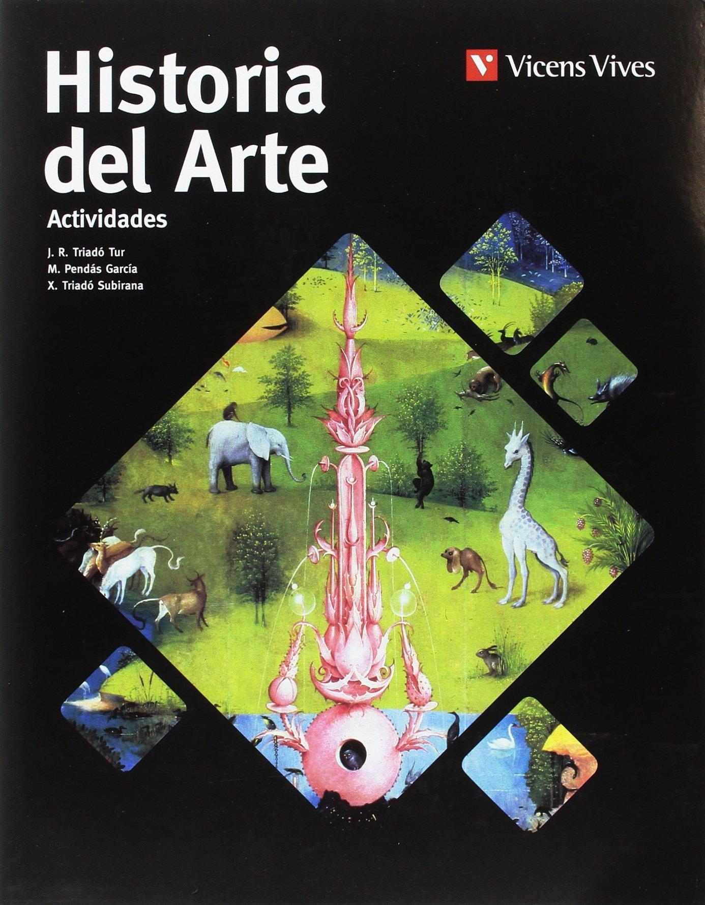 Historia del Arte. Actividades: Amazon.es: J. R. Triadó, M. Pendás, X. Triadó.: Libros