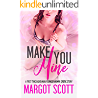 Make You Mine: A First Time Older Man Younger Woman Erotic Story (Innocence Lost Book 9) (English Edition)