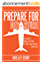 Prepare for Departure: A Guide to Making the Most of Your Study Abroad Experience (English Edition)