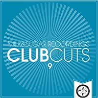 Milk & Sugar Club Cuts, Vol. 9