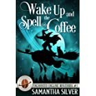 Wake Up and Spell the Coffee (Enchanted Enclave Mysteries Book 1)