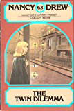 The Twin Dilemma (Nancy Drew Book 63)