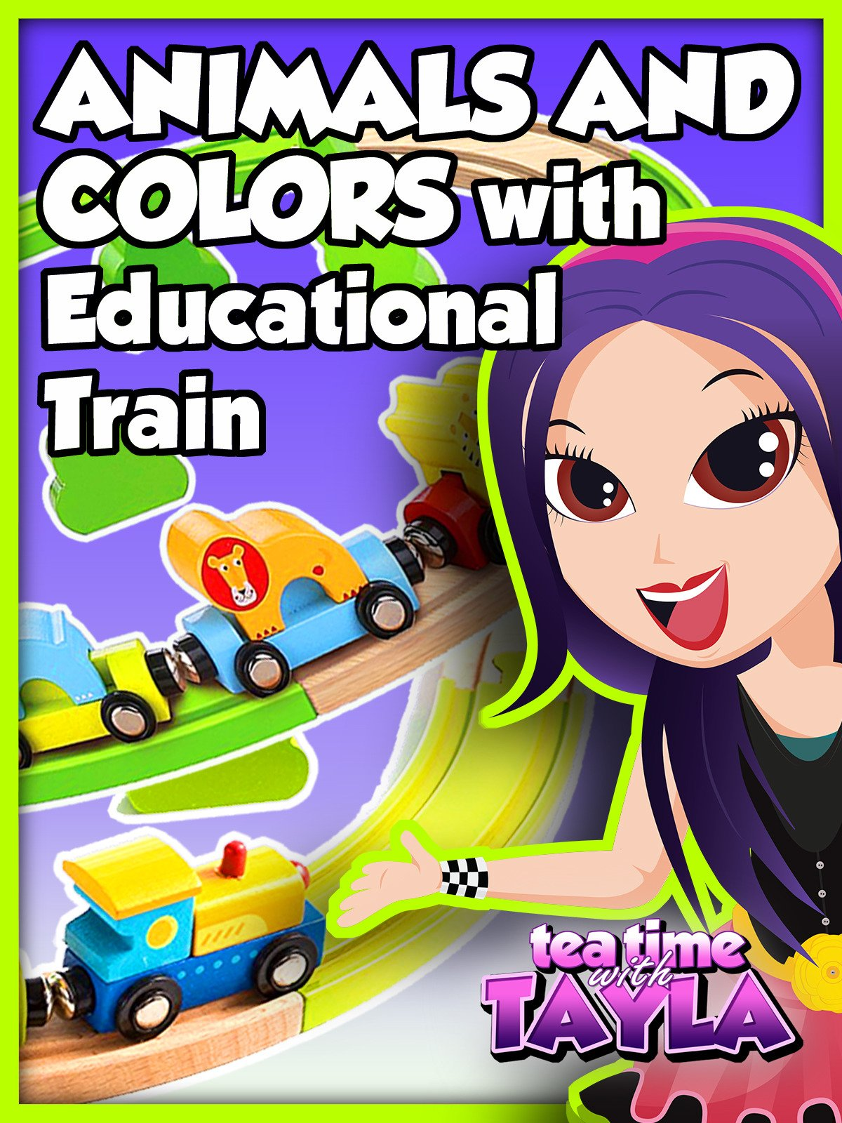Tea Time with Tayla: Animals and Colors with Educational Train on Amazon Prime Video UK