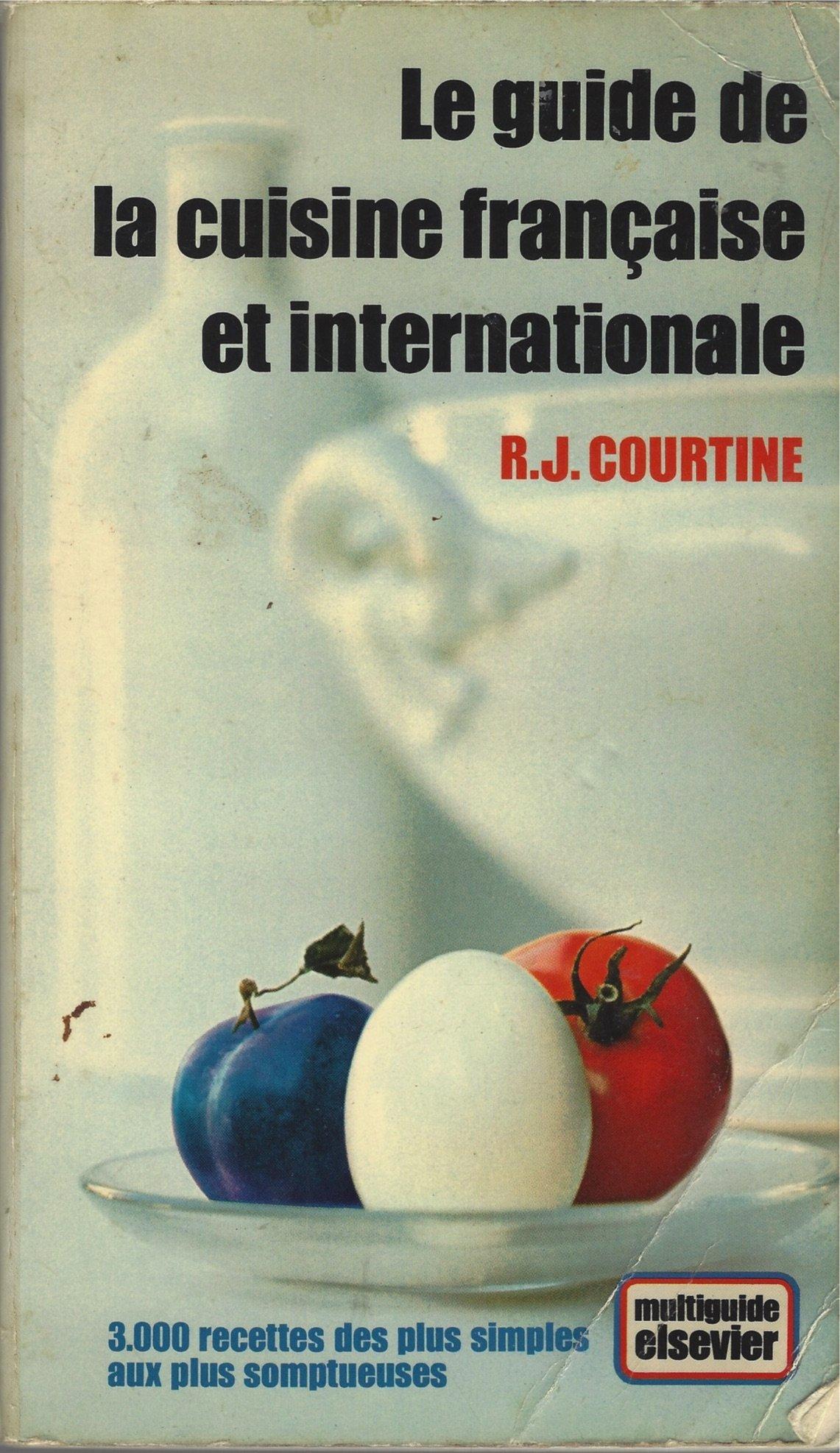 Le Guide De La Cuisine Francaise Et Internationale Robert J