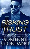 Risking Trust: A Romantic Suspense Series (Private Protectors Book 1)