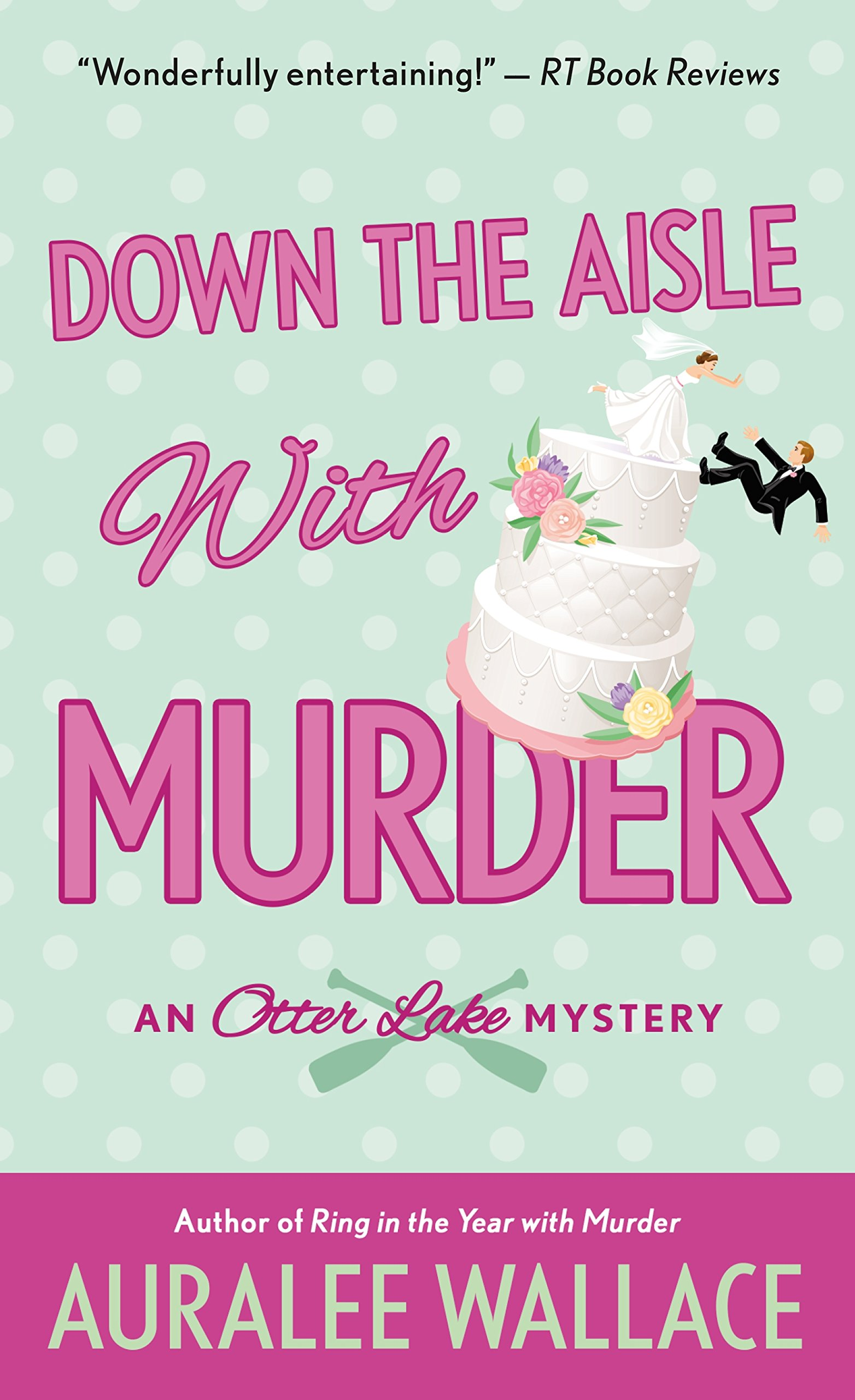 Read Online Down the Aisle with Murder: An Otter Lake Mystery pdf epub