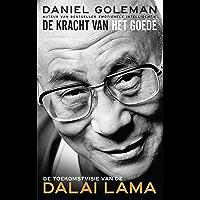 De kracht van het goede: De toekomstvisie van de Dalai Lama
