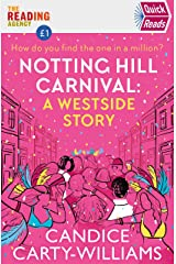 Notting Hill Carnival (Quick Reads): A West Side Story (Quick Reads 2020) Kindle Edition