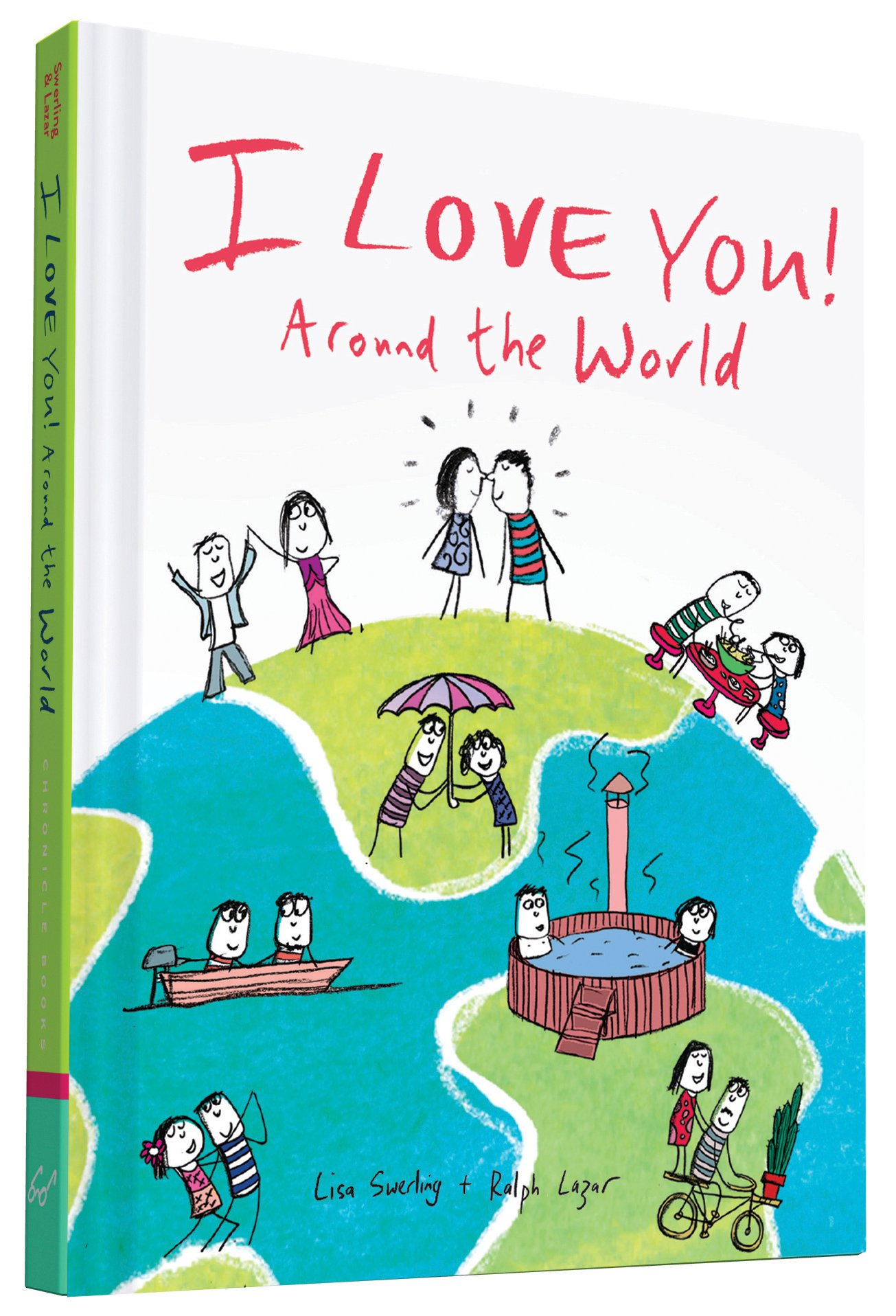 I Love You Around the World: Lisa Swerling, Ralph Lazar