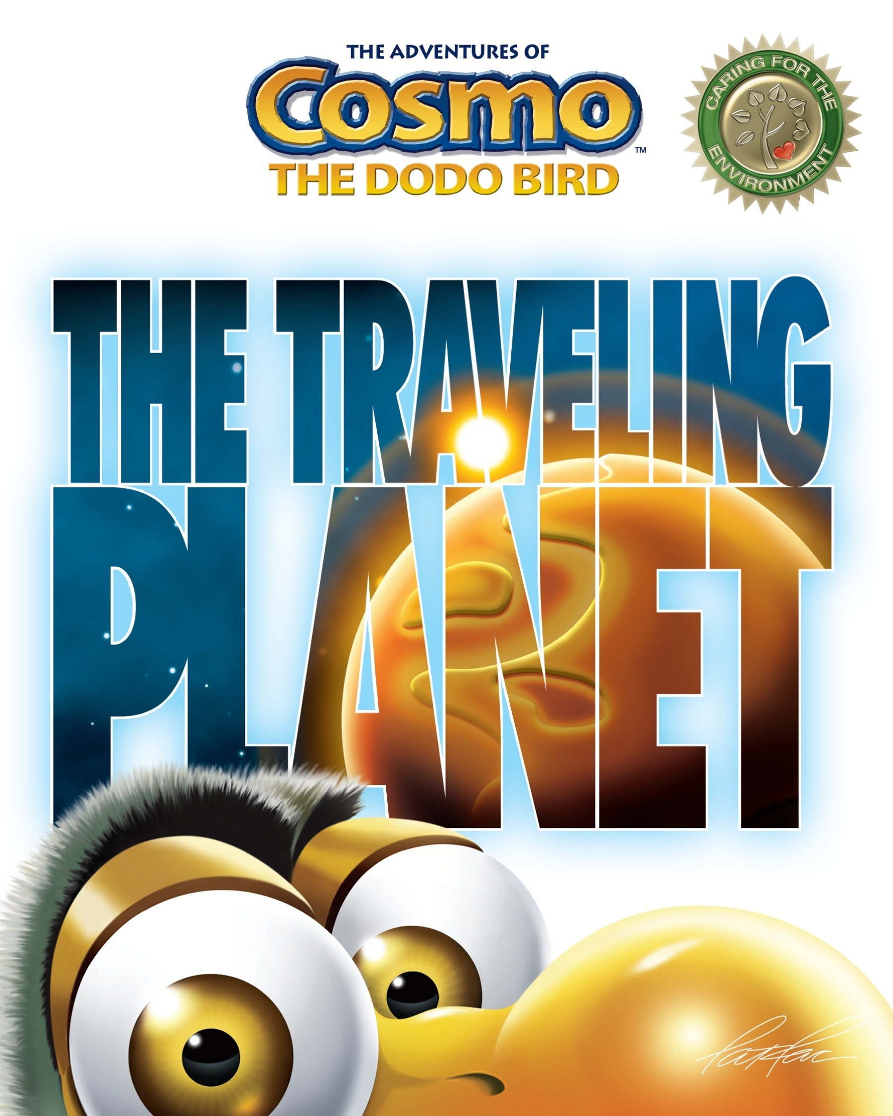 The Traveling Planet (The Adventures of Cosmo the Dodo Bird) PDF