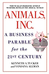 Animals Inc.: A Business Parable for the 21st Century Kindle Edition
