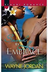 Saved by Her Embrace (Kimani Romance) Mass Market Paperback